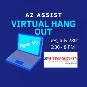 AZ ASSIST Virtual Hang Out July